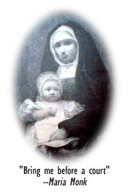 Maria Monk with child